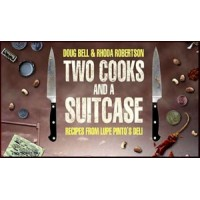 Two Cooks & A Suitcase by Doug Bell & Rhoda Robertson